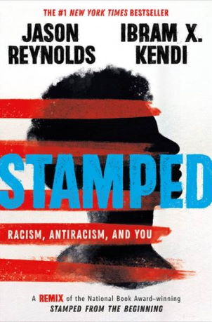 Stamped Racism, Anti-Racism and you