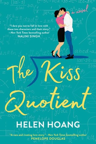 Cover image of the book The Kiss Quotient by Helen Hoang