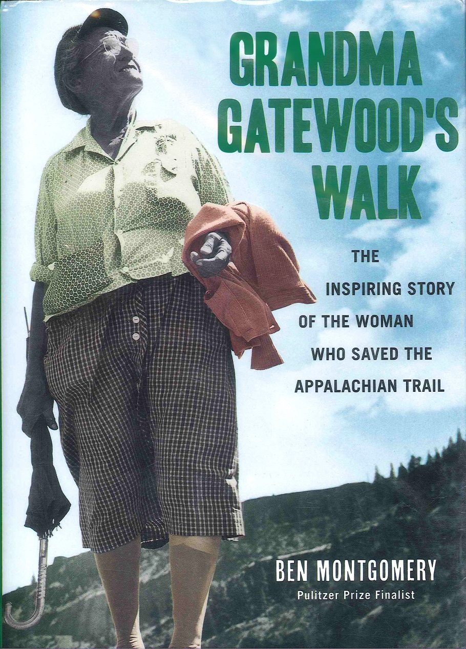 Grandma Gatewood's Walks Book cover. Older Woman with a forested background